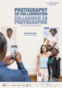Webinaire - COLLABORATION, PARTICIPATION ET PRATIQUES COLLECTIVES DANS LA PHOTOGRAPHIE CONTEMPORAINE, Royaume-Uni, France, Australie
