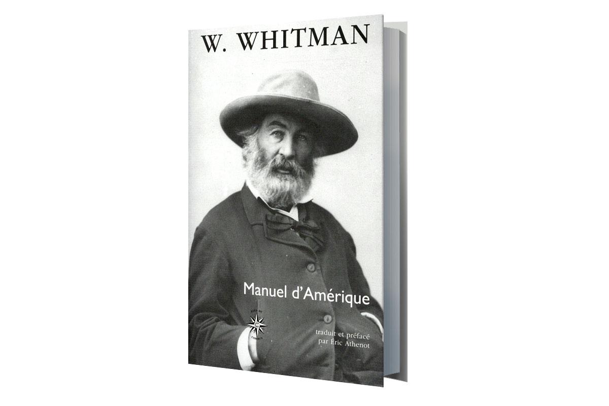 Walt Whitman. Manuel d'Amérique